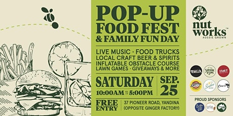 Nutworks Pop-up Food Fest & Family Fun Day tickets