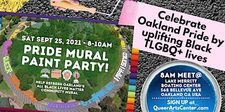 Celebrate Oakland LGBTQ+ Pride + REfresh the All Black Lives Matter Mural! tickets