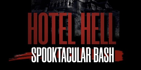 Hotel Hell: Spooktacular Bash tickets