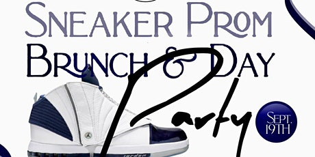 Sneaker Prom Brunch/Day Party 12-8pm All You Can:+ Bottomless Mimosas DTLA tickets