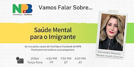 """""""Vamos Falar Sobre"""" Saúde Mental para o Imigrante tickets"""