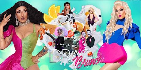 It's Just Drag: BRUNCH tickets