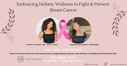 Embracing Holistic Wellness to Fight & Prevent Breast Cancer tickets