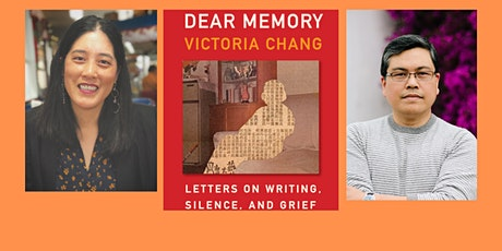"""Poet Victoria Chang, author of """" Dear Memory"""" with with Rick Barot tickets"""