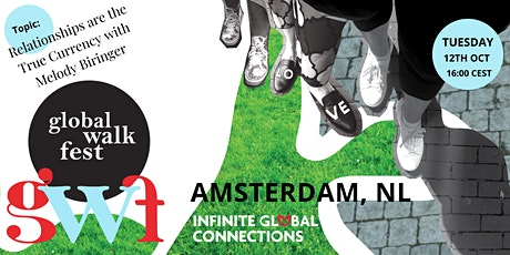 Global Walk Fest — Amsterdam, NL — Relationships are the True Currency tickets