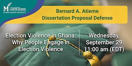 Bernard A. Atieme Dissertation Proposal Defense tickets