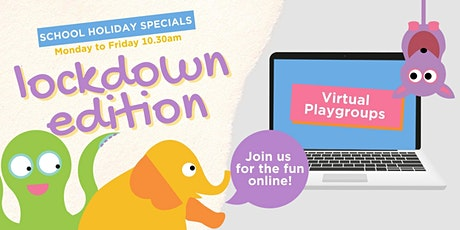 Lockdown School Holiday Playgroup Special tickets