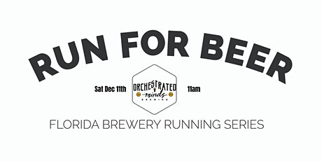 Beer Run - Orchestrated Minds Brewing   2021-2022 FL Brewery Running Series tickets