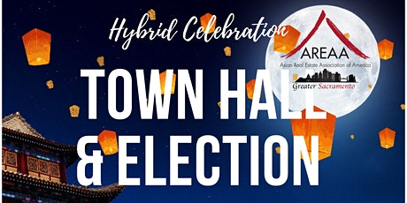 AREAA Greater Sacramento Town Hall  and 2022 Election tickets