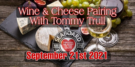 Wine & Cheese Pairing @ Seaboard tickets