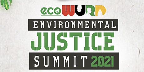 2021 ecoWURD Environmental Justice Summit tickets