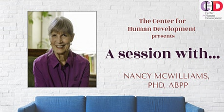 Evaluate Patients' Overall Progress Through Supervision w/Nancy McWilliams tickets