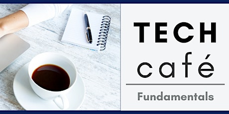 Tech Café: Making Technology Work For You When Your Device Is Overwhelming tickets