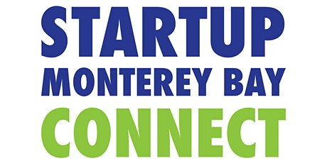 Startup Monterey Bay Connect - Drones, Automation, Robotics Technologies tickets