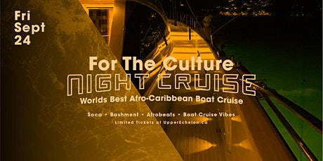 For The Culture | NIGHT Cruise tickets