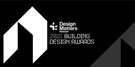 2021 Design Matters National Annual Building Design Awards tickets