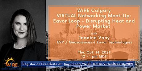 Virtual Networking Meet-Up w WiRE Calgary: Disrupting Heat & Power Market tickets