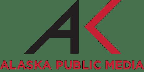 A Live, Inside Look at Shaping Programming on Alaska Public Media tickets