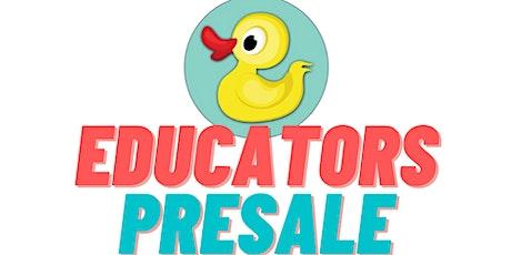 Educators FREE presale! tickets