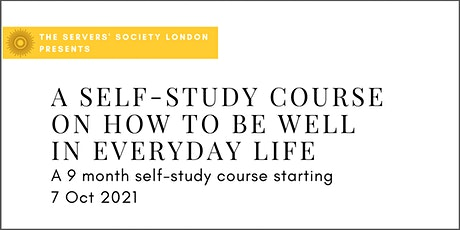 Self-Study Course on How To Be Well in Everyday Life (Via Skype) tickets