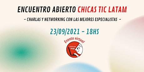 Encuentro Chicas Tic Latam - Septiembre 2021 entradas
