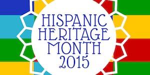 Hispanic Heritage Month 2015 Opening Celebration