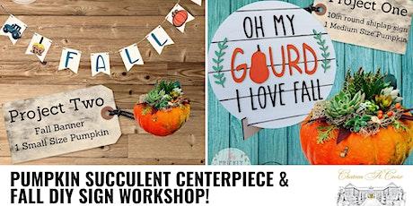 Pumpkin Succulent Centerpiece & Fall DIY Sign tickets
