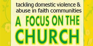 Tackling DVA In Faith Communities: A FOCUS ON THE...