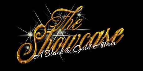 THE SHOWCASE...A Black & Gold Affair tickets