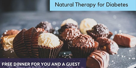 Natural Diabetic Solution | FREE Dinner Event |Dr. Bradley Clow  | Sep 21 tickets