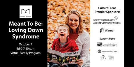 Meant to Be: A Down Syndrome Awareness Month Presentation tickets