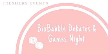 Bio Babble Debate & Games Night tickets
