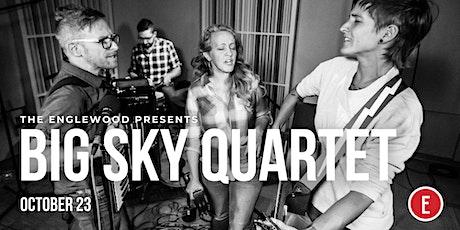 Big Sky Quartet, Album Release Party tickets