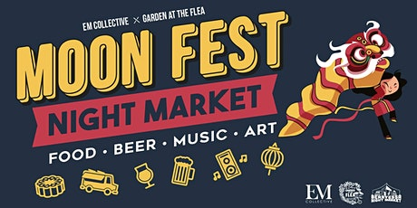 Moon Fest Night Market tickets
