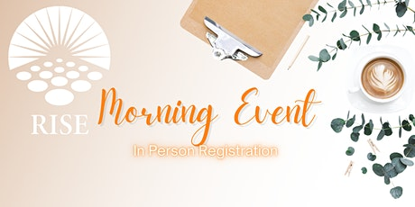 RISE In Person Morning Event tickets
