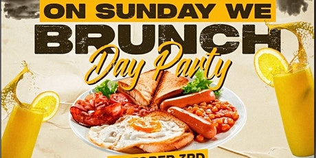 On Sunday We Brunch & Day Party tickets
