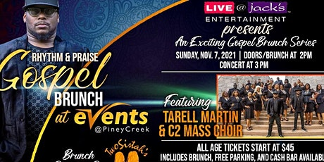 Gospel Brunch featuring Tarell Martin & C2 Mass Choir tickets