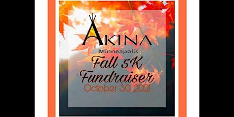 Akina's Fall 5K Fundraiser tickets