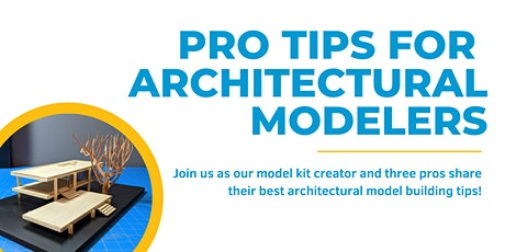 Pro Tips for Architectural Modelers tickets