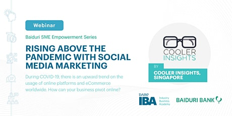 Rising Above the Pandemic with Social Media Marketing by Cooler Insights tickets