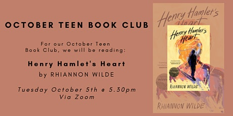 October Teen Book Club - HENRY HAMLET'S HEART tickets