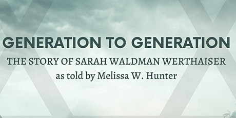 Generation to Generation: What She Lost: The Story of Sarah Werthaiser tickets