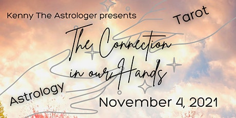 The Connection in Our Hands: Astrology & Tarot Workshop tickets