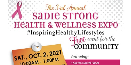 3rd Annual Sadie Strong Free Community Health & Wellness Expo tickets