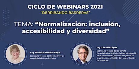 """Webinar: """"Normalización: inclusión, accesibilidad y diversidad"""". boletos"""