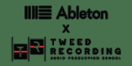 Ableton x Tweed Recording: Ableton Live 11 Workshop with DJ BurnOne tickets