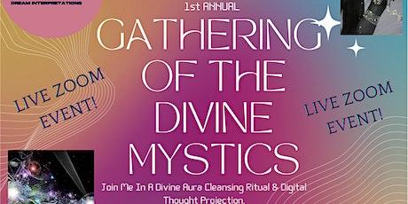 Gathering Of The Divine Mystics: A Virtual Meditation tickets