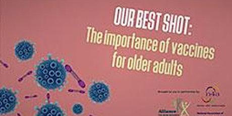 Vaccinations for Seniors:  Shingles, Pneumonia, Influenza, & COVID-19 tickets