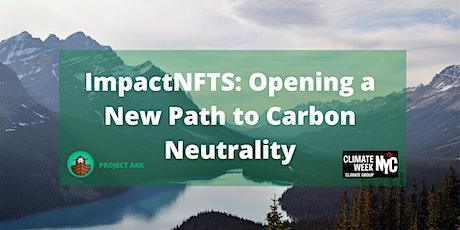 ImpactNFTs: Opening a New Path to Carbon Neutrality tickets