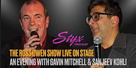 An Evening With Still Game stars Gavin Mitchell & Sanjeev Kohli tickets